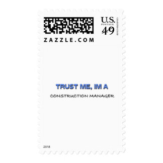 Trust Me I'm a Construction Manager Postage Stamp