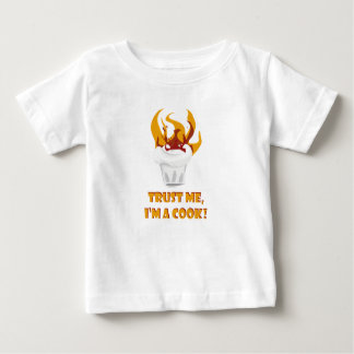 Trust me i'm a cook! baby T-Shirt