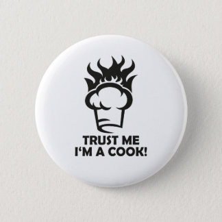 Trust me i'm a cook! button