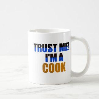 Trust Me! I'm A Cook Coffee Mug