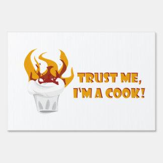 Trust me i'm a cook! sign