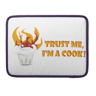 Trust me i'm a cook! sleeve for MacBook pro