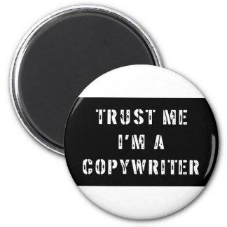 Trust Me I'm A Copywriter 2 Inch Round Magnet