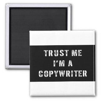 Trust Me I'm A Copywriter 2 Inch Square Magnet