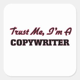 Trust me I'm a Copywriter Sticker