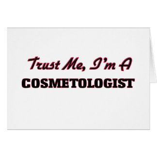 Trust me I'm a Cosmetologist Cards