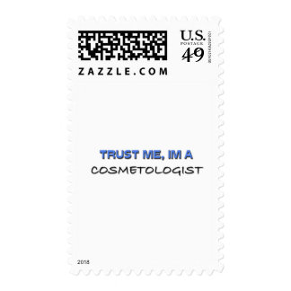 Trust Me I'm a Cosmetologist Postage Stamp