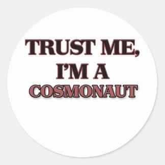 Trust Me I'm A COSMONAUT Sticker