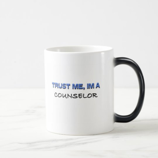 Trust Me I'm a Counselor Magic Mug