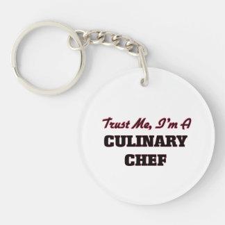 Trust me I'm a Culinary Chef Key Chain