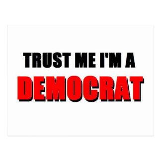 Trust Me I'm a Democrat Postcard