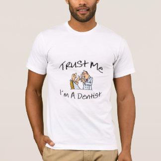 Trust Me Im A Dentist 2 T-Shirt