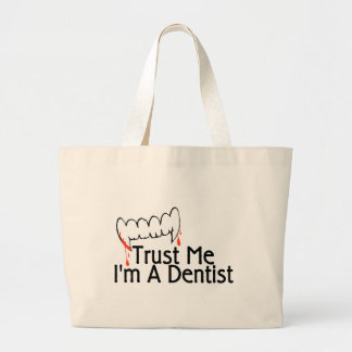 Trust Me Im A Dentist 3 Large Tote Bag