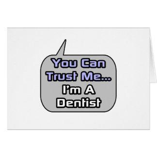 Trust Me .. I'm a Dentist Card
