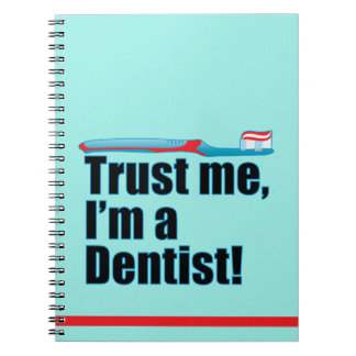 Trust Me I'm a Dentist Dental Nurse Hygienist Notebook