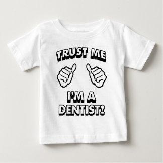TRUST ME IM A DENTIST WHITE 2 BABY T-Shirt
