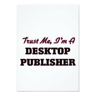 Trust me I'm a Desktop Publisher 5x7 Paper Invitation Card