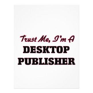 Trust me I'm a Desktop Publisher Flyer