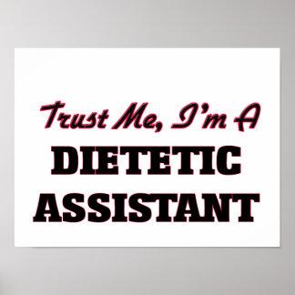 Trust me I'm a Dietetic Assistant Poster