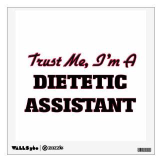 Trust me I'm a Dietetic Assistant Wall Sticker
