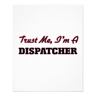 Trust me I'm a Dispatcher Custom Flyer