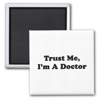 Trust Me, I'm A Doctor 2 Inch Square Magnet
