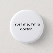 Trust me, I'm a doctor badge Button