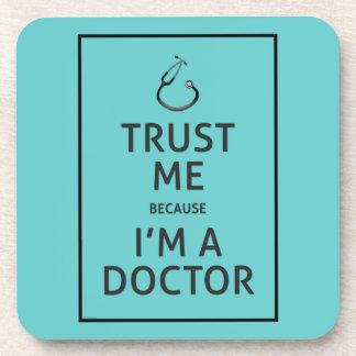 Trust Me-I'm A Doctor-Choose Background Color Beverage Coaster
