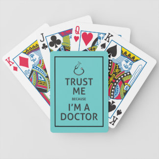 Trust Me-I'm A Doctor-Choose Background Color Bicycle Playing Cards