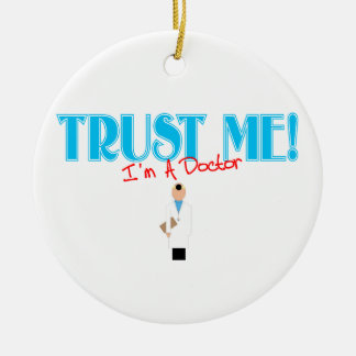 Trust Me I'm A Doctor Graphic Ornament