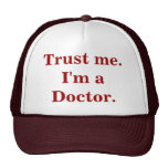 Trust me. I'm a Doctor. Hat