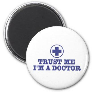 Trust Me I'm a Doctor Magnet