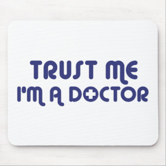 Trust Me I'm a Doctor Mouse Pads