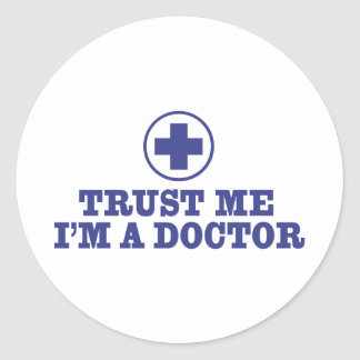 Trust Me I'm a Doctor Round Sticker