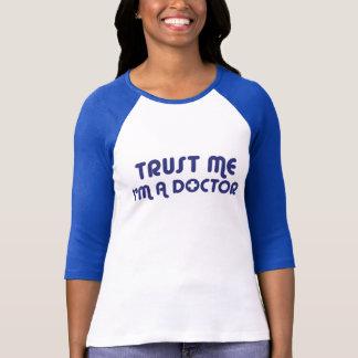Trust Me I'm a Doctor T-Shirt