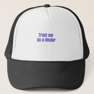 trust me Im a doctor Trucker Hat