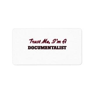 Trust me I'm a Documentalist Address Label