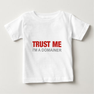 Trust me, I'm a domainer Baby T-Shirt