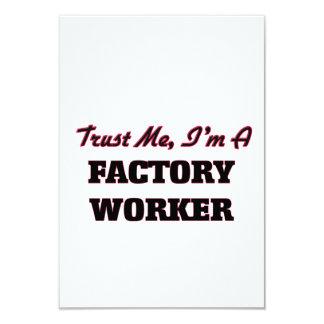 Trust me I'm a Factory Worker 3.5x5 Paper Invitation Card