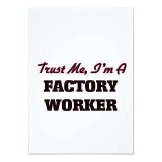 Trust me I'm a Factory Worker 5x7 Paper Invitation Card