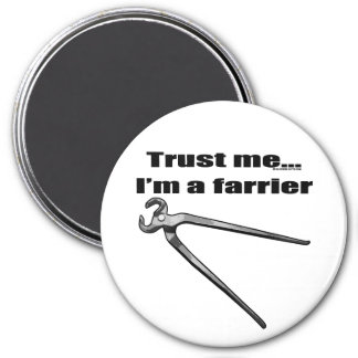 Trust me I'm a farrier. Refrigerator Magnets