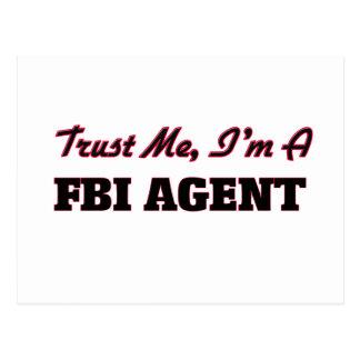 Trust me I'm a Fbi Agent Postcards