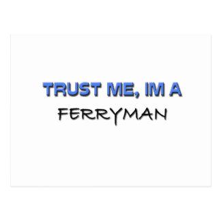 Trust Me I'm a Ferryman Postcard