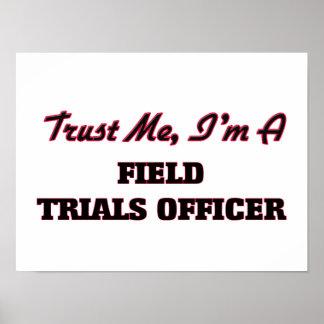 Trust me I'm a Field Trials Officer Print