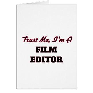 Trust me I'm a Film Editor Greeting Card