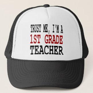 Trust Me, I'm a First Grade Teacher Trucker Hat