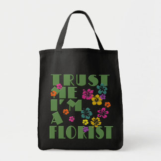 Trust Me, I'm a Florist with Hibiscus Tote Bags