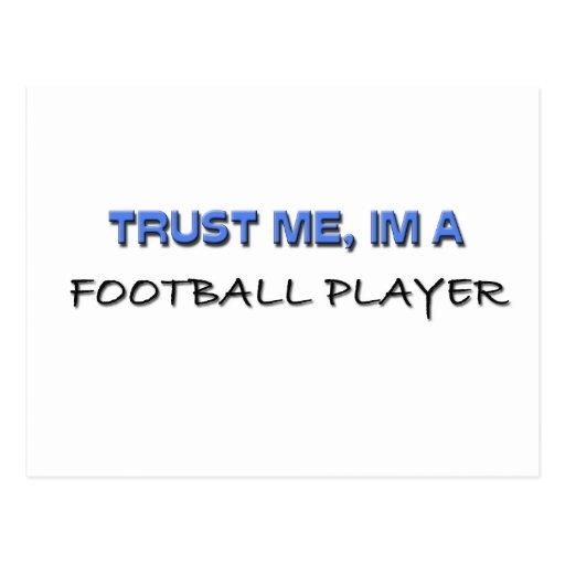 Trust Me I'm a Football Player Postcard