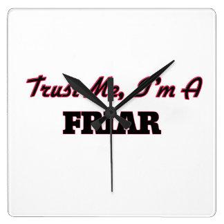 Trust me I'm a Friar Square Wall Clocks