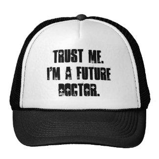 Trust Me.  I'm a Future Doctor. Trucker Hat